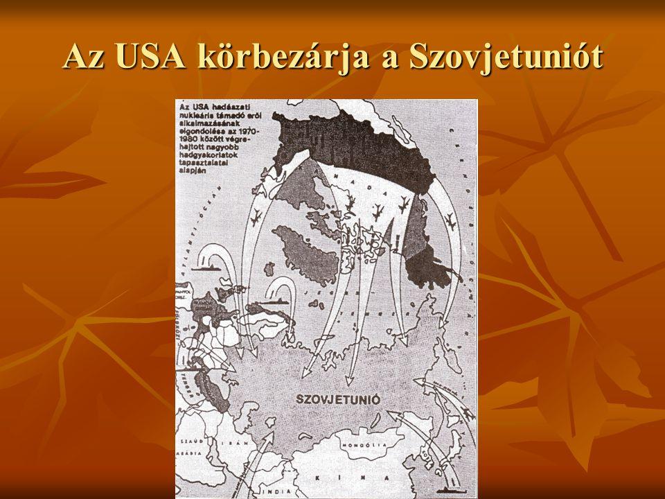 Az USA körbezárja a Szovjetuniót