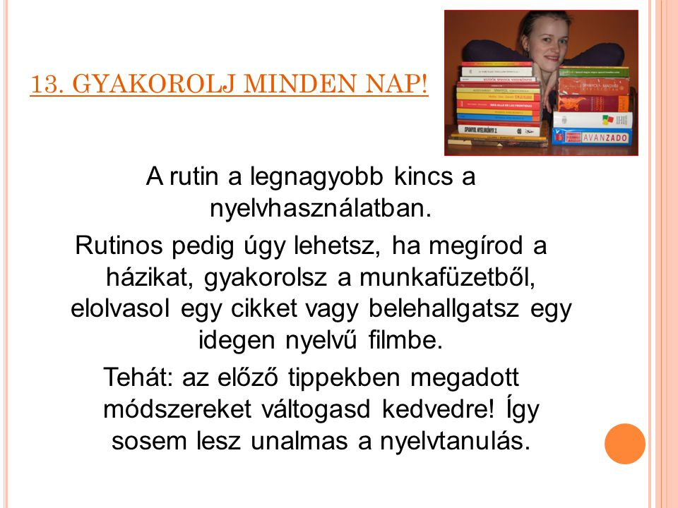 13. GYAKOROLJ MINDEN NAP!