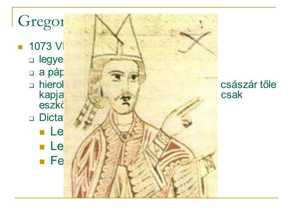 Gregorián reformok Legfőbb törvényhozó Letehet császárokat