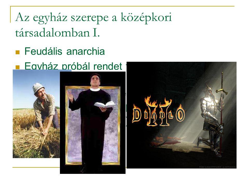 Az egyház szerepe a középkori társadalomban I.