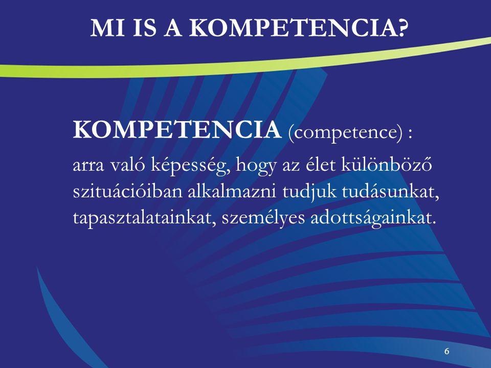 MI IS A KOMPETENCIA KOMPETENCIA (competence) :