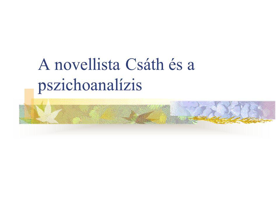 A novellista Csáth és a pszichoanalízis