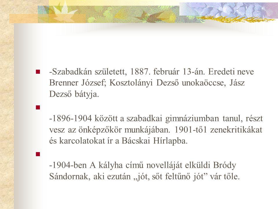 -Szabadkán született, 1887. február 13-án