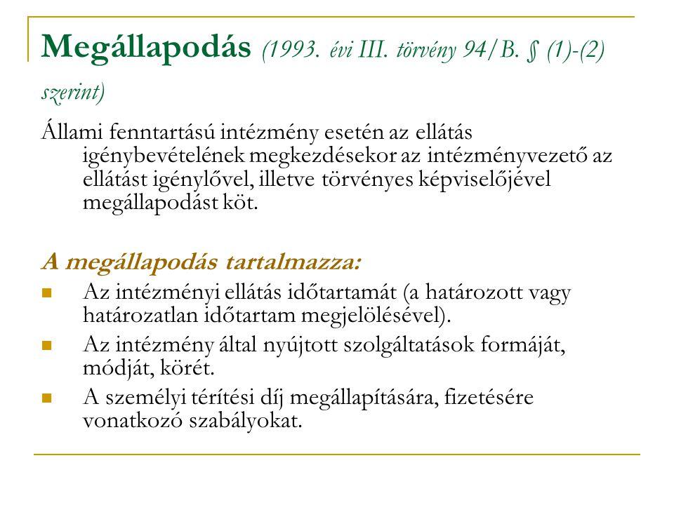 Megállapodás (1993. évi III. törvény 94/B. § (1)-(2) szerint)