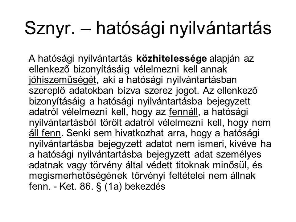 Sznyr. – hatósági nyilvántartás