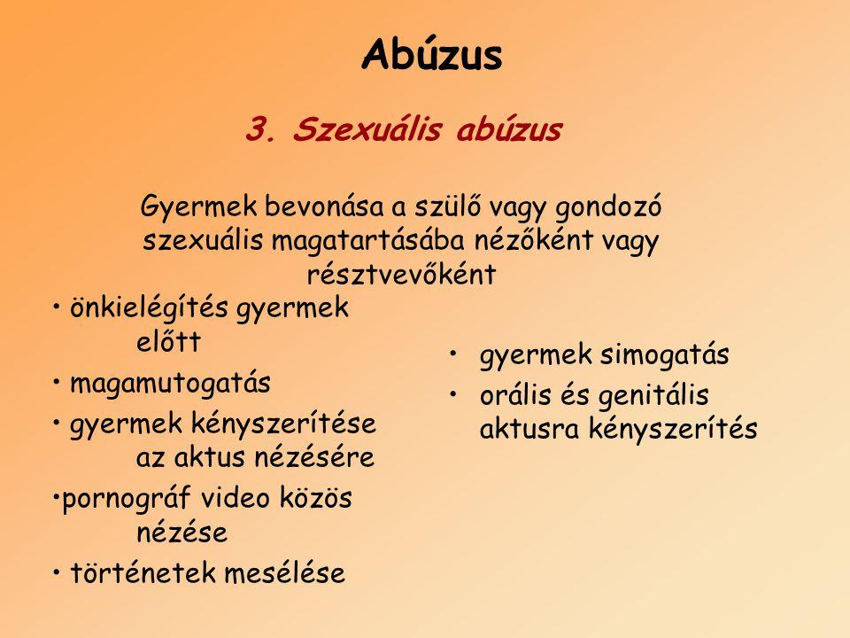 Abúzus 3. Szexuális abúzus