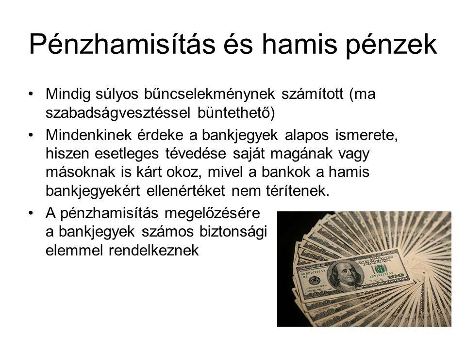 Pénzhamisítás és hamis pénzek
