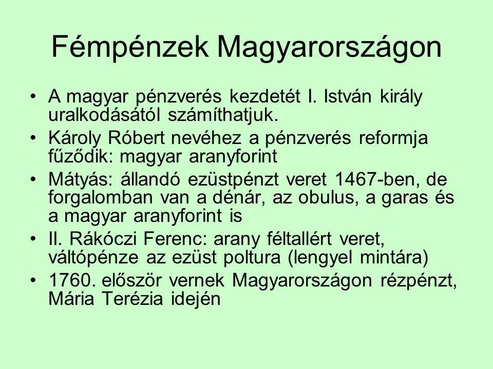 Fémpénzek Magyarországon