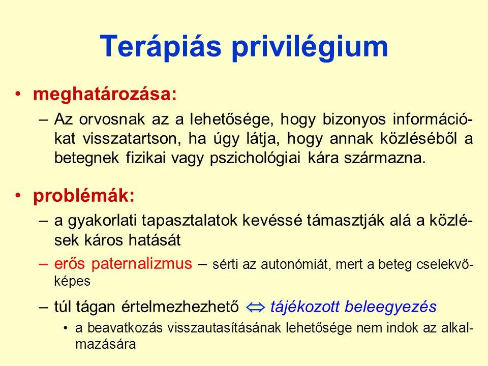 Terápiás privilégium meghatározása: problémák: