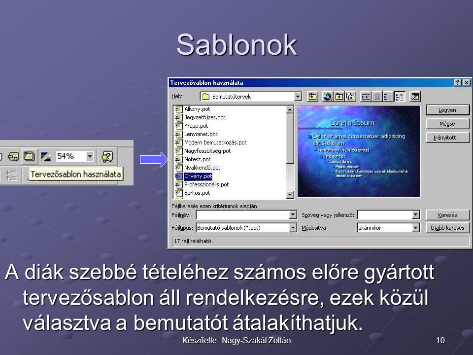 Készítette: Nagy-Szakál Zoltán