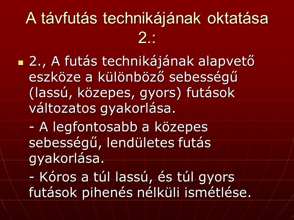 A távfutás technikájának oktatása 2.:
