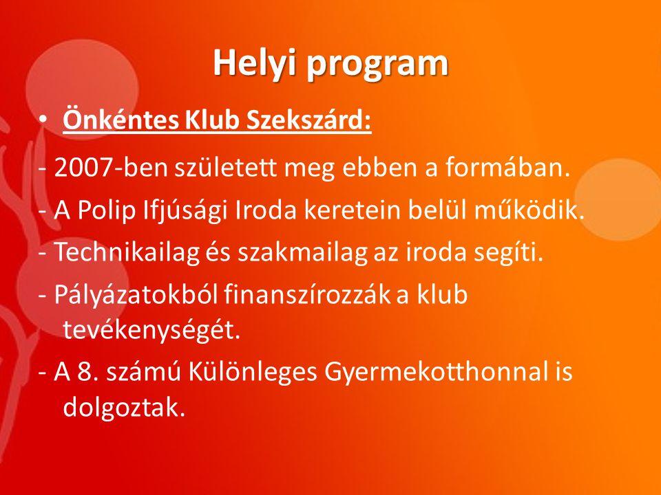 Helyi program Önkéntes Klub Szekszárd: