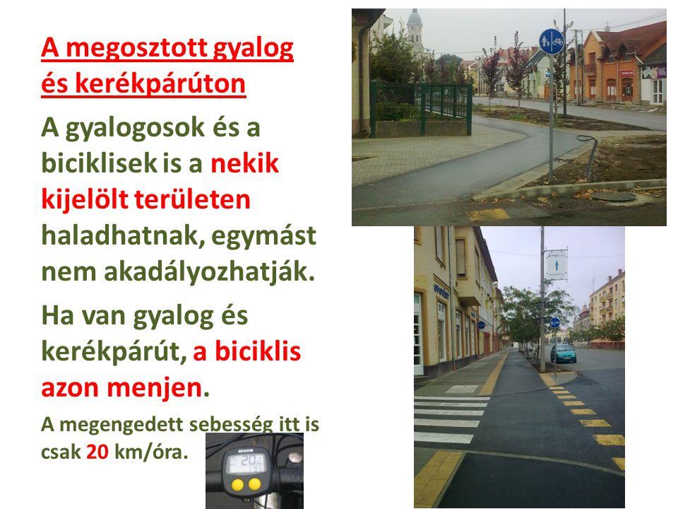 A megosztott gyalog és kerékpárúton