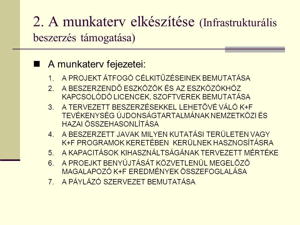 2. A munkaterv elkészítése (Infrastrukturális beszerzés támogatása)