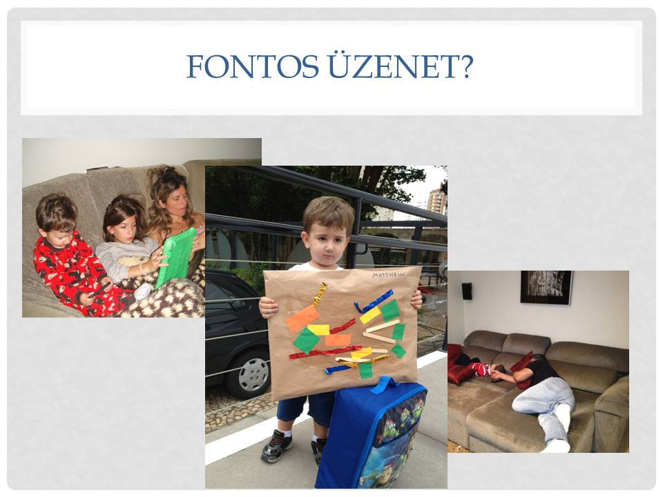 FONTOS ÜZENET