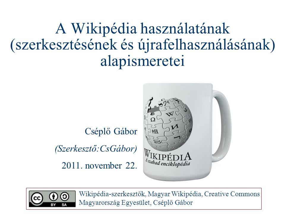 A Wikipédia használatának (szerkesztésének és újrafelhasználásának) alapismeretei