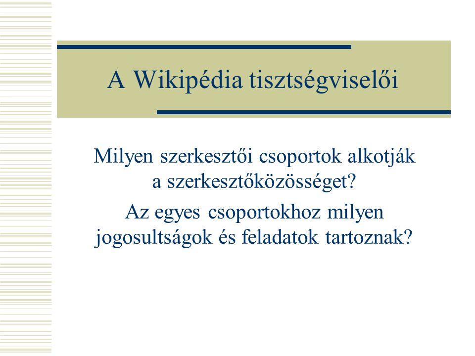 A Wikipédia tisztségviselői