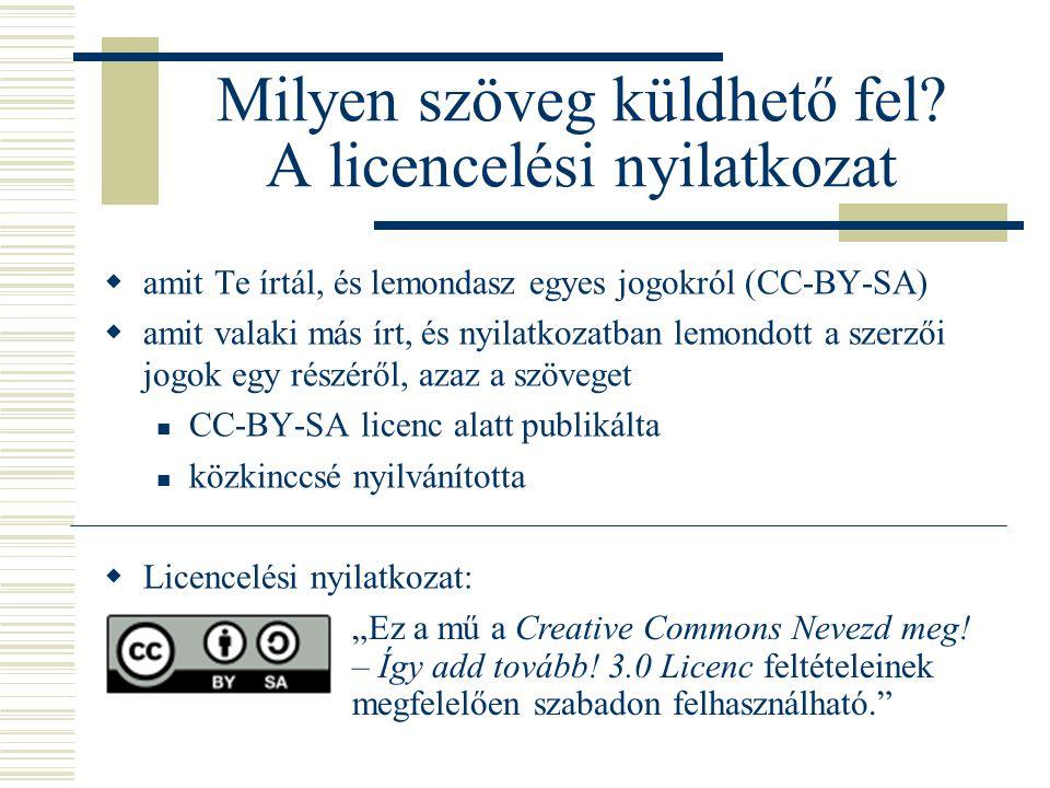 Milyen szöveg küldhető fel A licencelési nyilatkozat