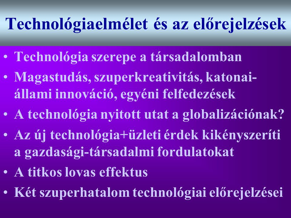 Technológiaelmélet és az előrejelzések