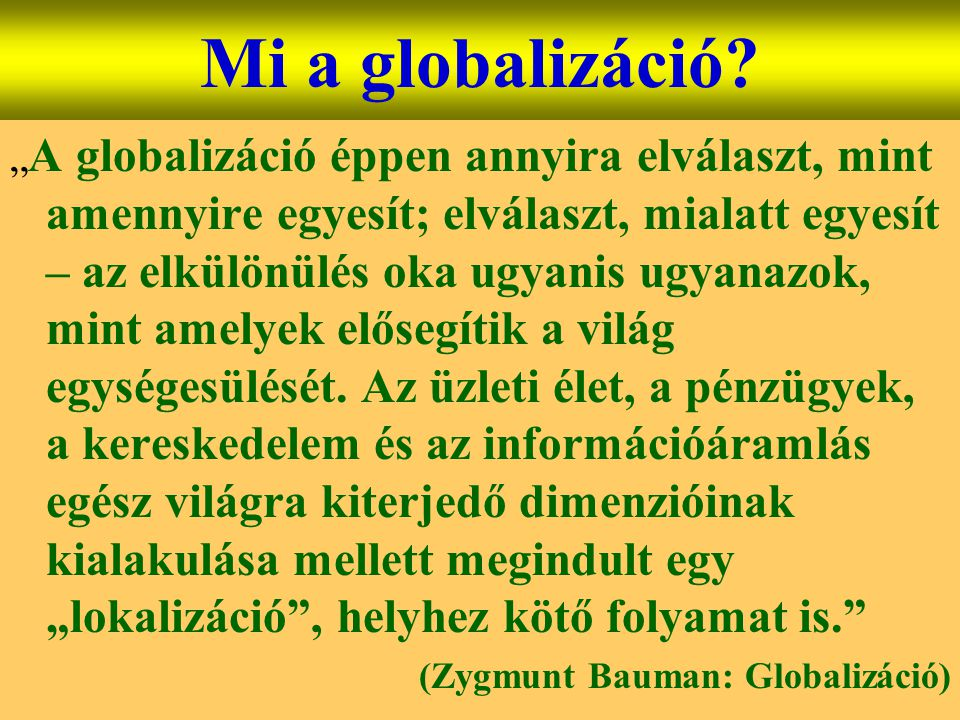Mi a globalizáció