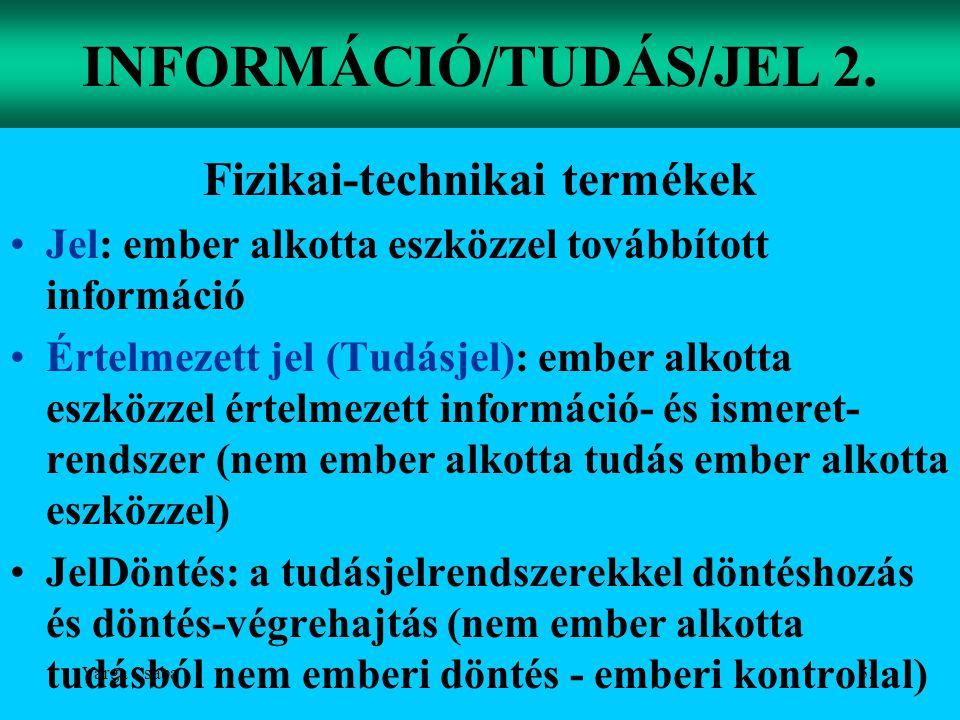 INFORMÁCIÓ/TUDÁS/JEL 2.