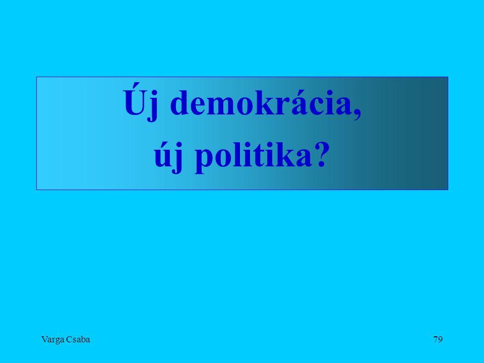 Új demokrácia, új politika