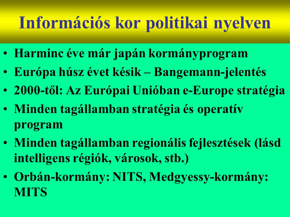 Információs kor politikai nyelven