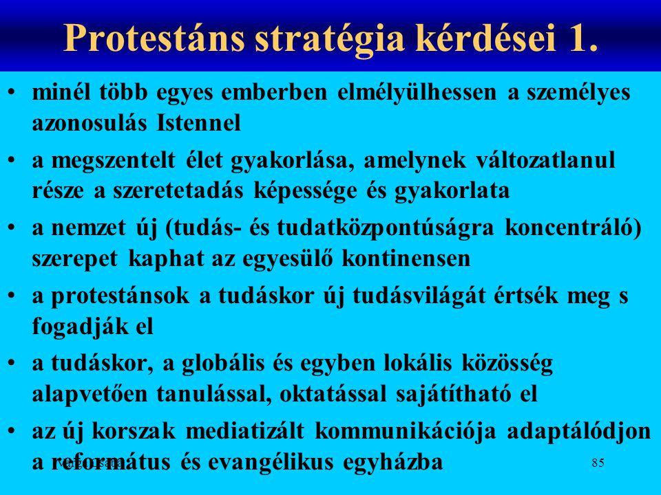 Protestáns stratégia kérdései 1.