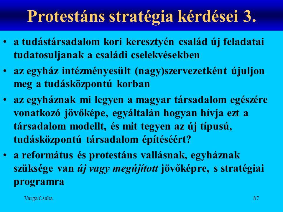 Protestáns stratégia kérdései 3.