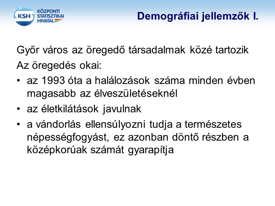 Demográfiai jellemzők I.