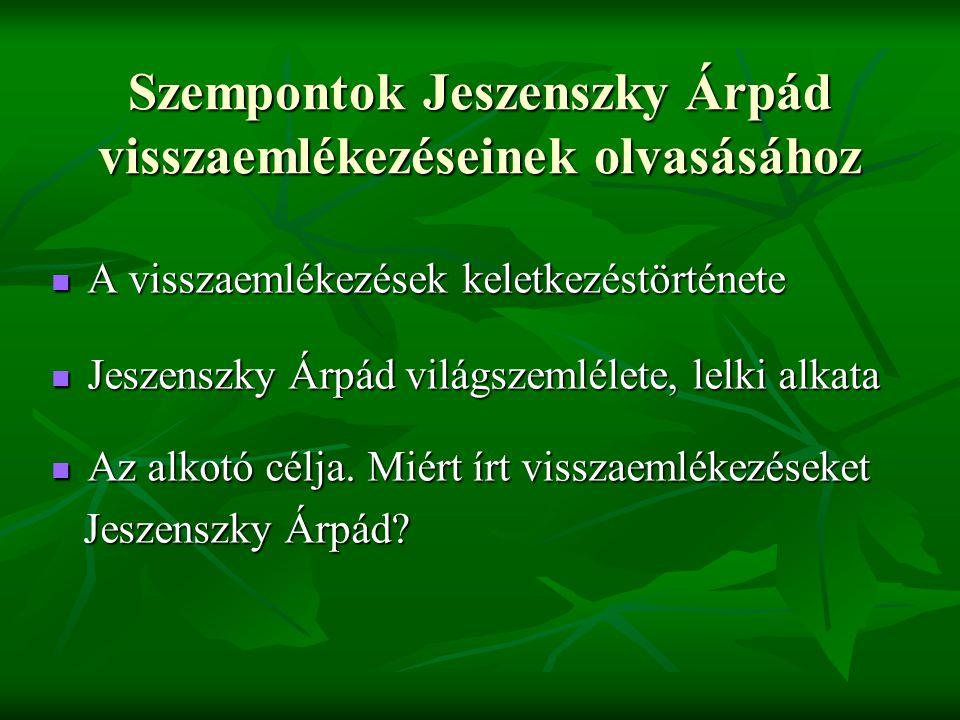 Szempontok Jeszenszky Árpád visszaemlékezéseinek olvasásához