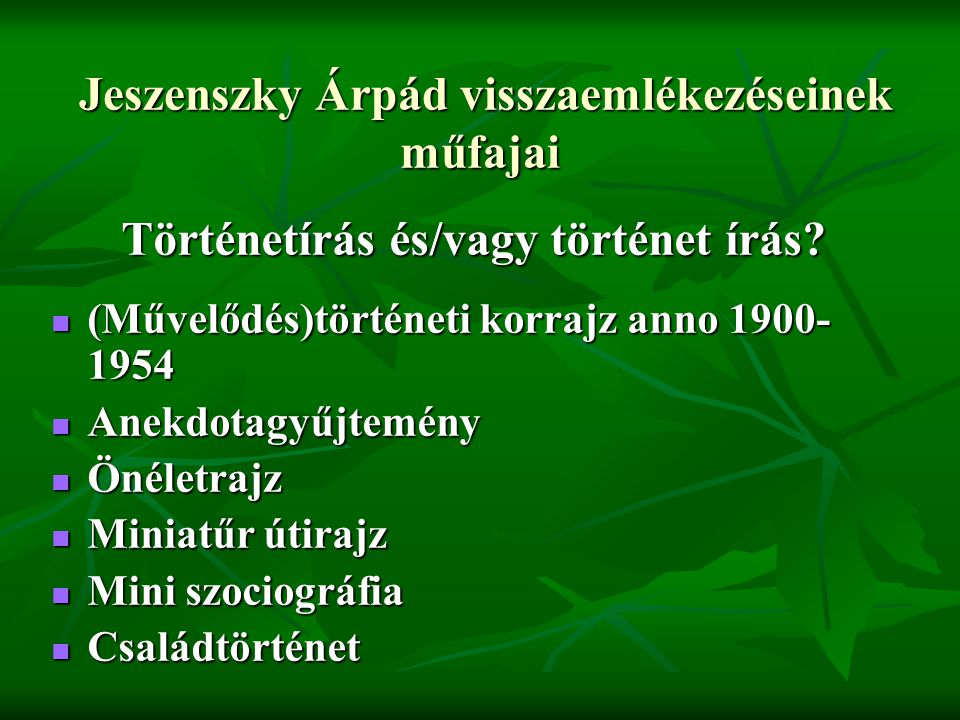 Jeszenszky Árpád visszaemlékezéseinek műfajai