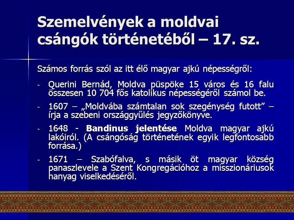 Szemelvények a moldvai csángók történetéből – 17. sz.