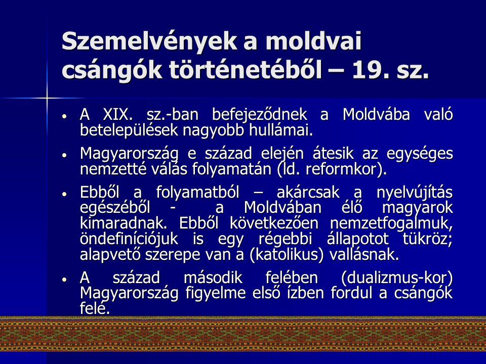 Szemelvények a moldvai csángók történetéből – 19. sz.