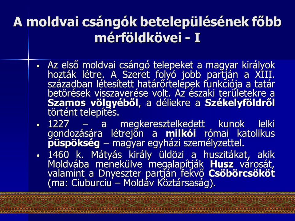 A moldvai csángók betelepülésének főbb mérföldkövei - I