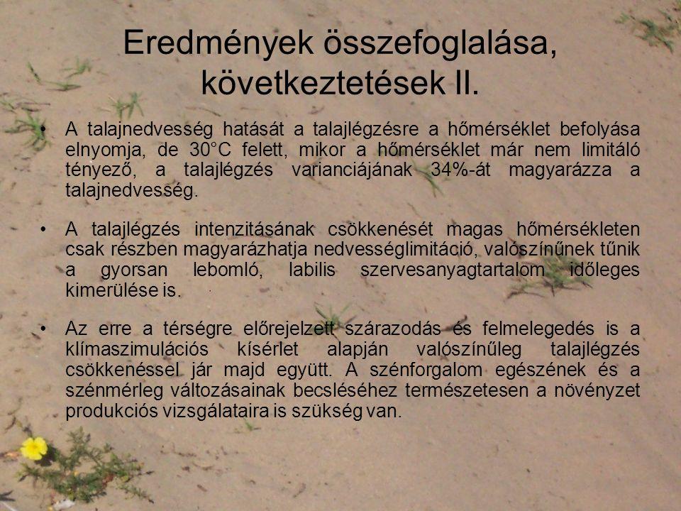 Eredmények összefoglalása, következtetések II.