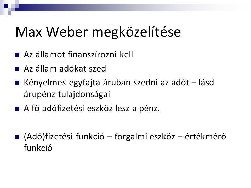 Max Weber megközelítése