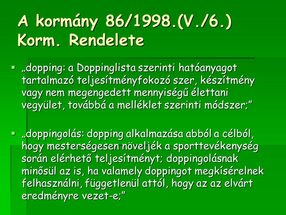 A kormány 86/1998.(V./6.) Korm. Rendelete