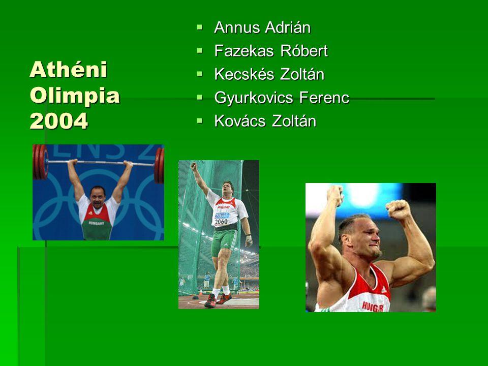 Athéni Olimpia 2004 Annus Adrián Fazekas Róbert Kecskés Zoltán