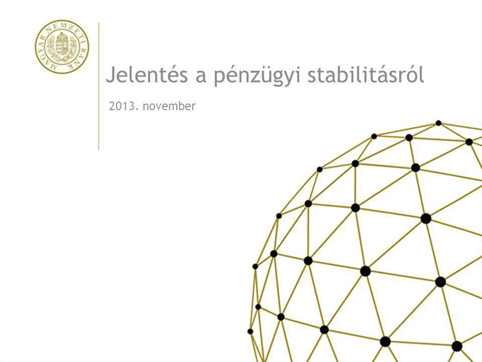 Jelentés a pénzügyi stabilitásról
