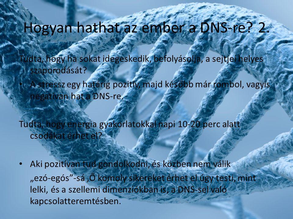 Hogyan hathat az ember a DNS-re 2.