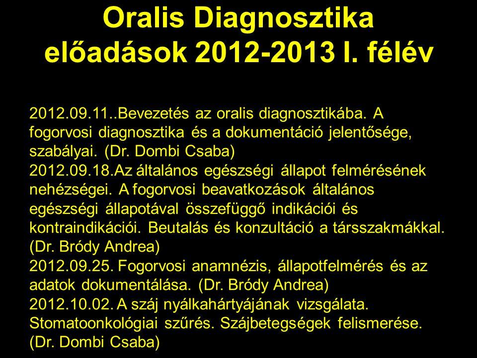 Oralis Diagnosztika előadások 2012-2013 I. félév