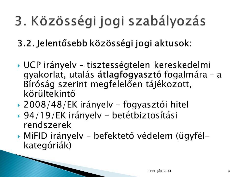3. Közösségi jogi szabályozás