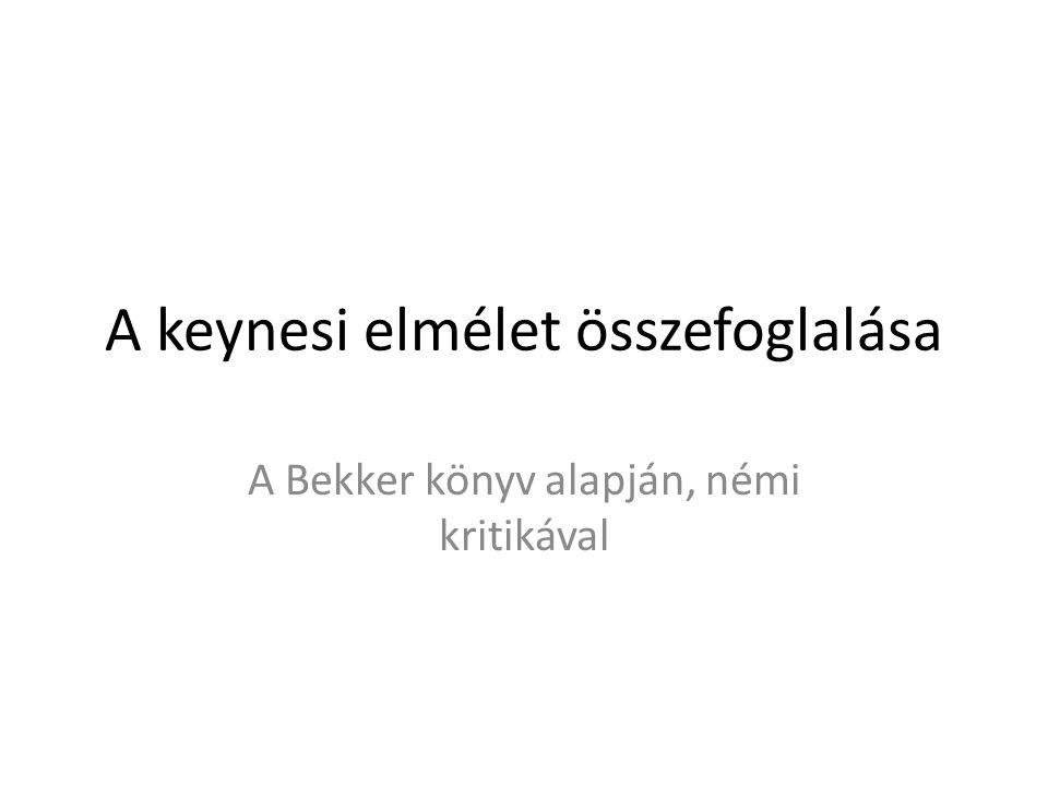 A keynesi elmélet összefoglalása