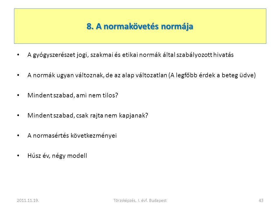 8. A normakövetés normája