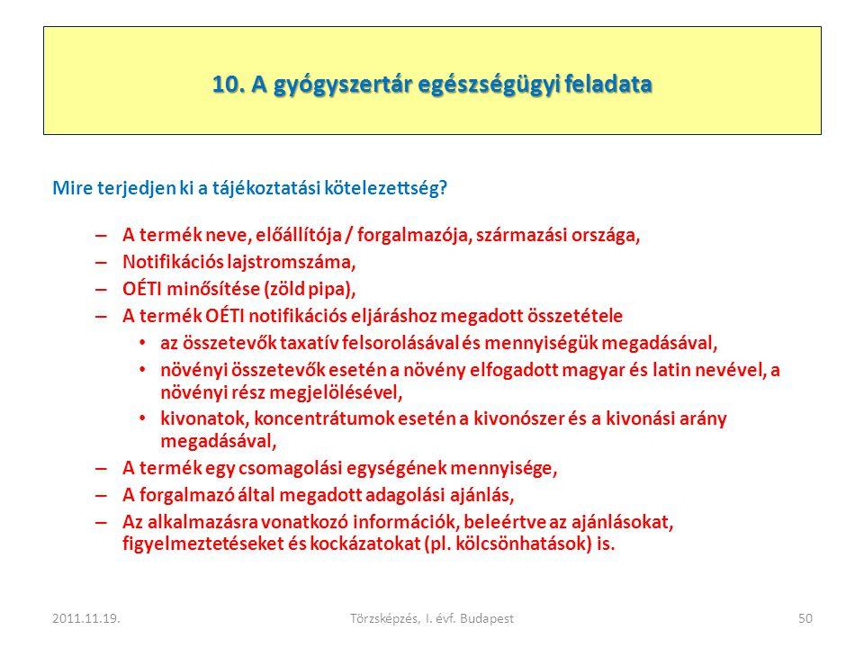 10. A gyógyszertár egészségügyi feladata