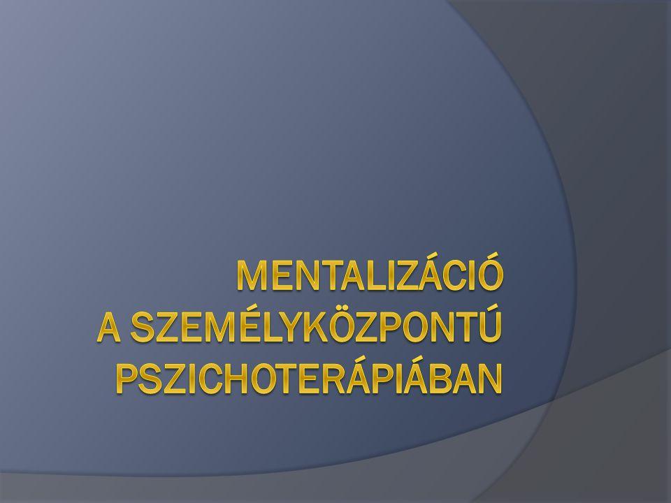 Mentalizáció a személyközpontú pszichoterápiában