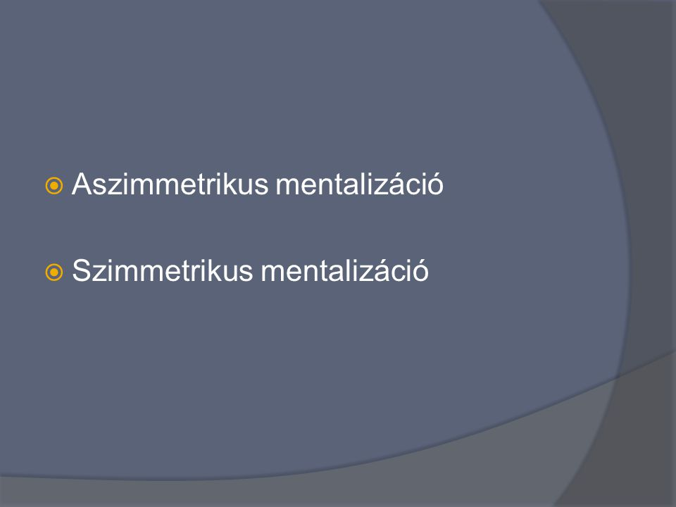 Aszimmetrikus mentalizáció