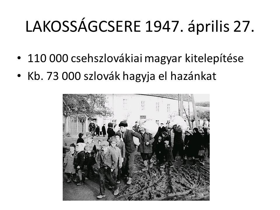 LAKOSSÁGCSERE 1947. április 27.