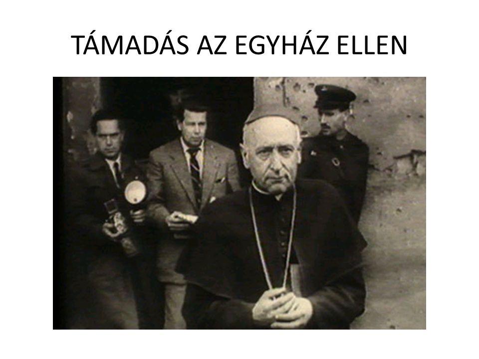 TÁMADÁS AZ EGYHÁZ ELLEN
